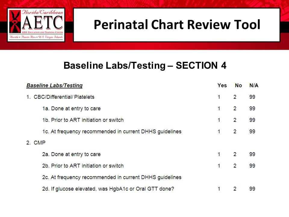Perinatal Chart Review Tool Baseline Labs/Testing – SECTION 4
