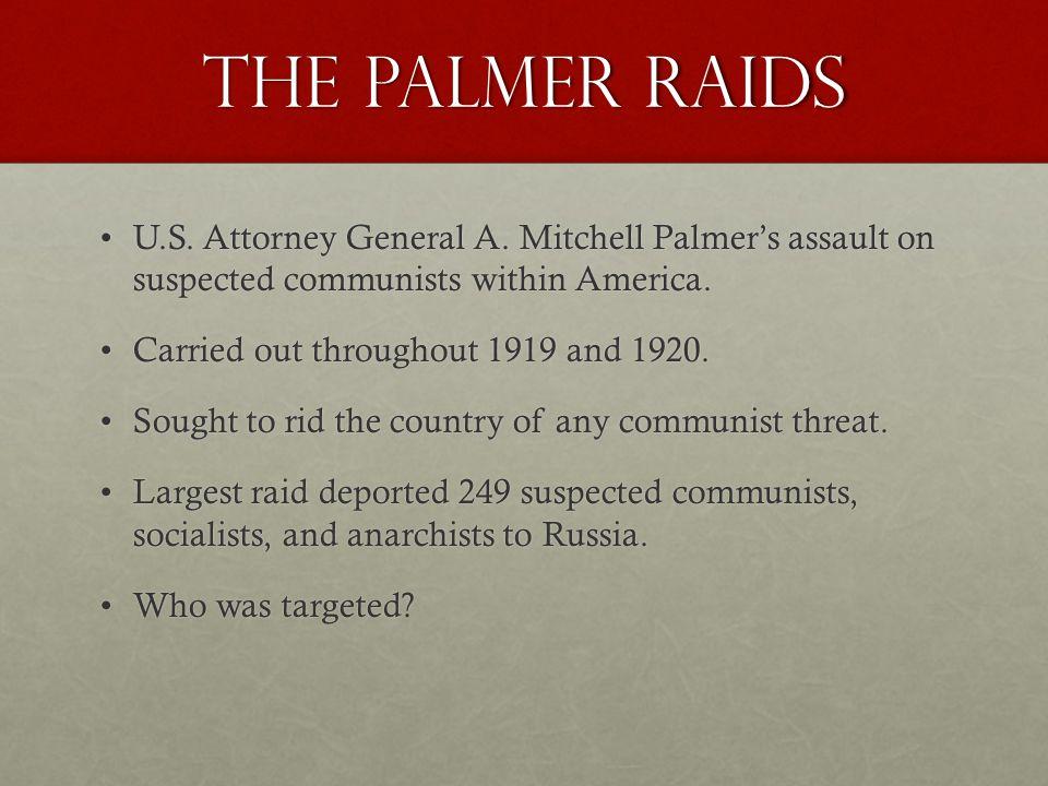 The Palmer Raids U.S. Attorney General A.