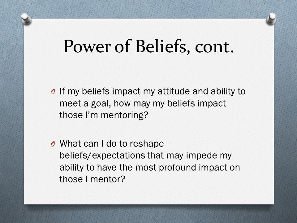 Power of Beliefs, cont.