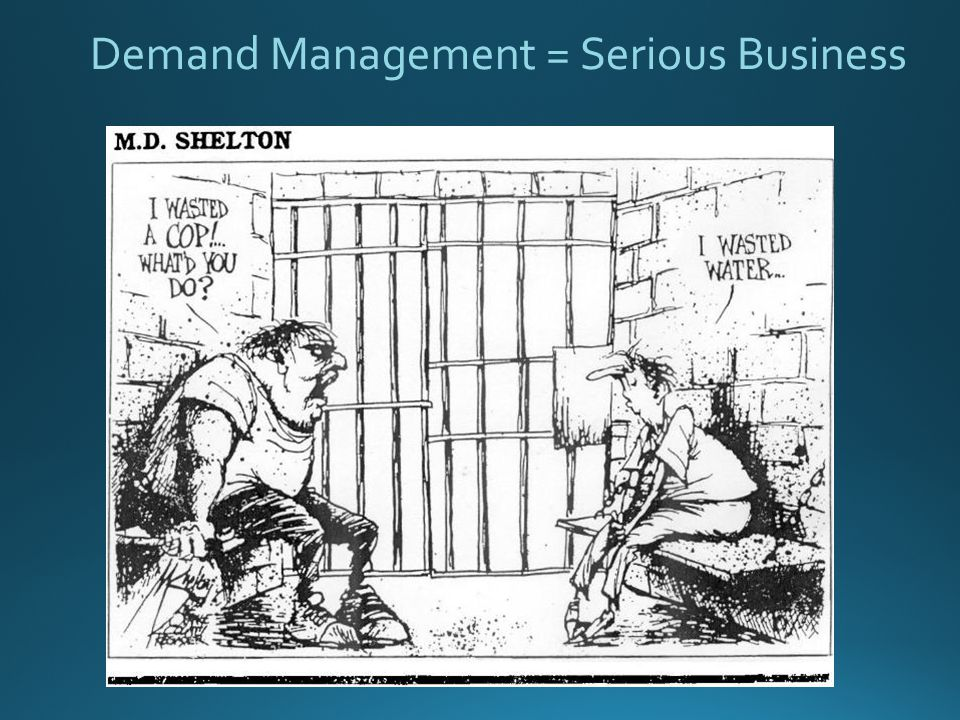 Demand Management = Serious Business