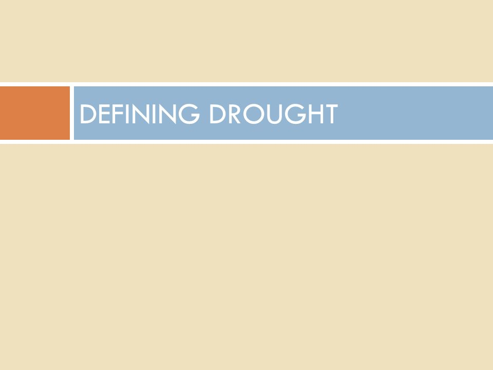 DEFINING DROUGHT