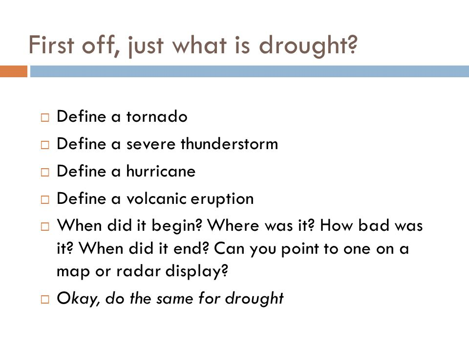KBDI ValueInterpretation 0-200No Drought-Slight Drought.