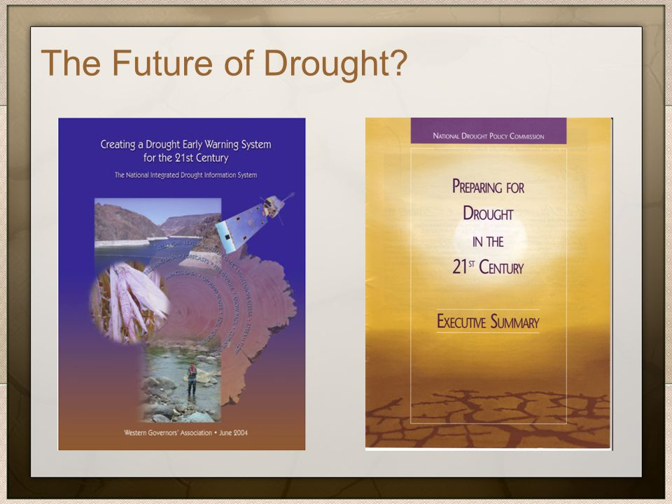 The Future of Drought