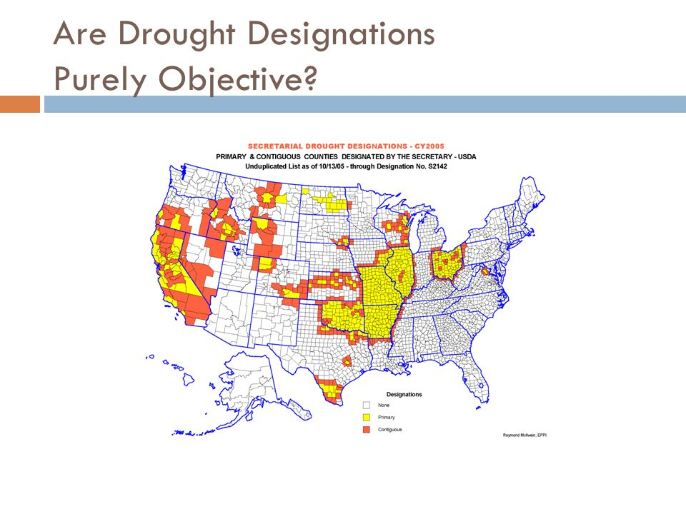 Are Drought Designations Purely Objective