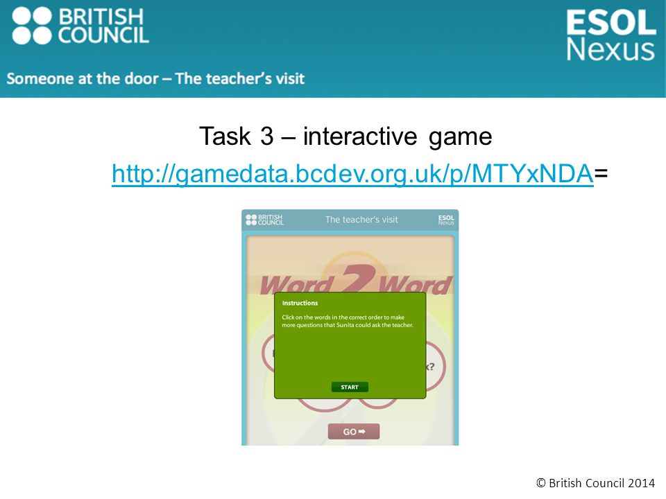Task 3 – interactive game http://gamedata.bcdev.org.uk/p/MTYxNDA=http://gamedata.bcdev.org.uk/p/MTYxNDA