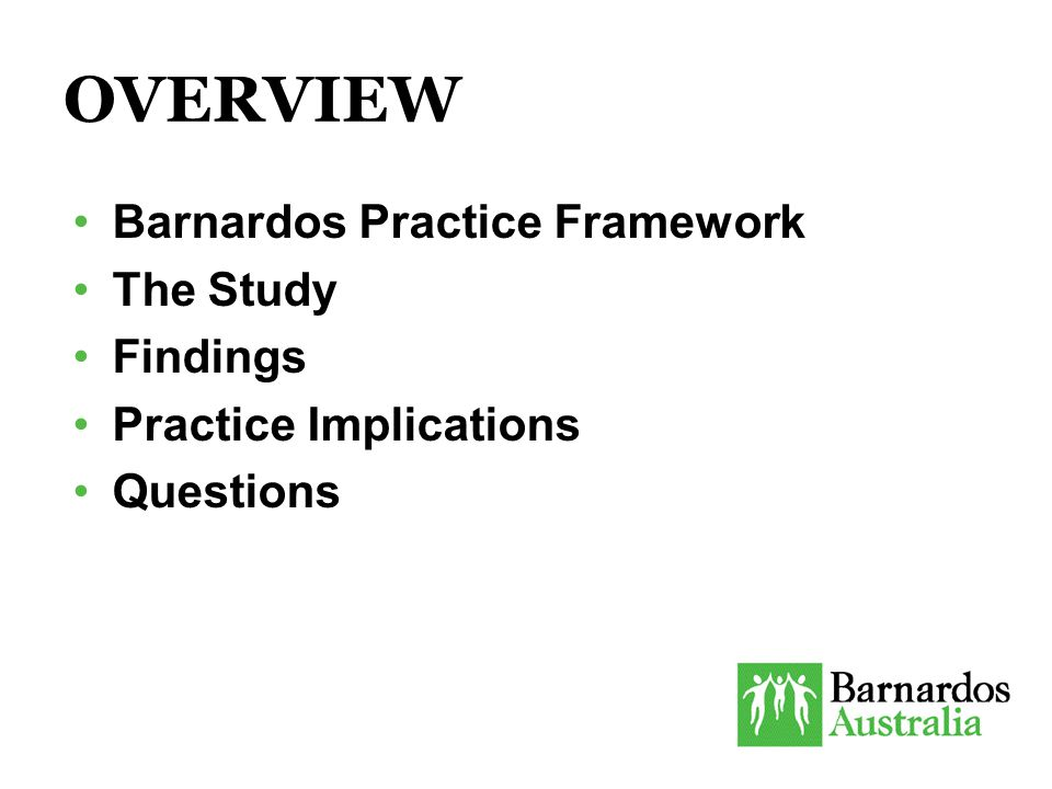 BARNARDOS PRACTICE FRAMEWORK Barnardos' Temporary Family Care (TFC) is short-term, crisis care.