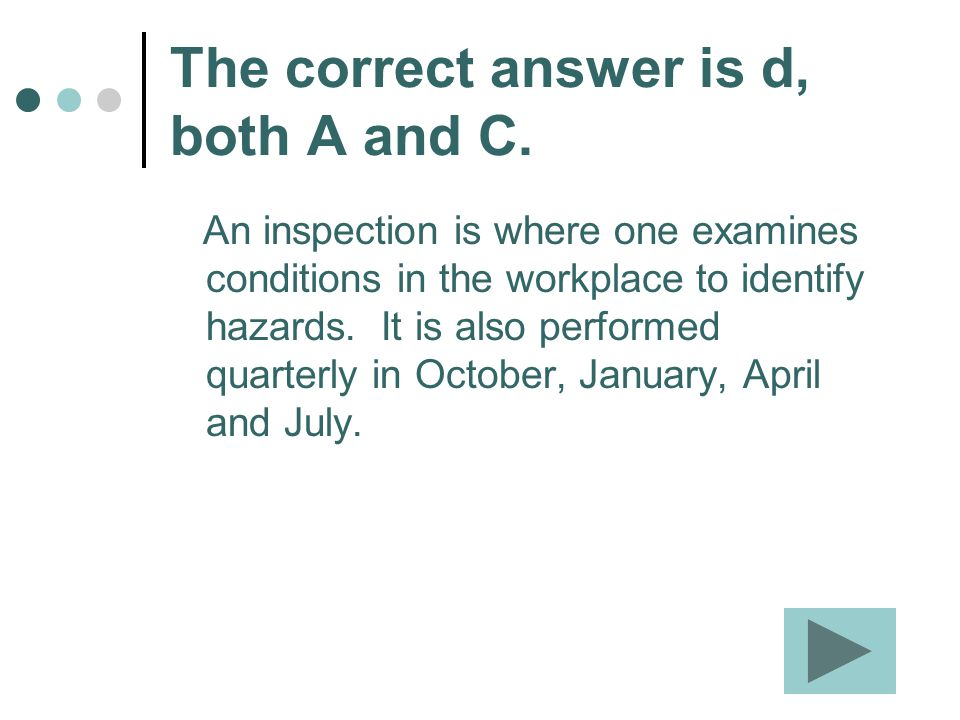 The correct answer is d, both A and C.