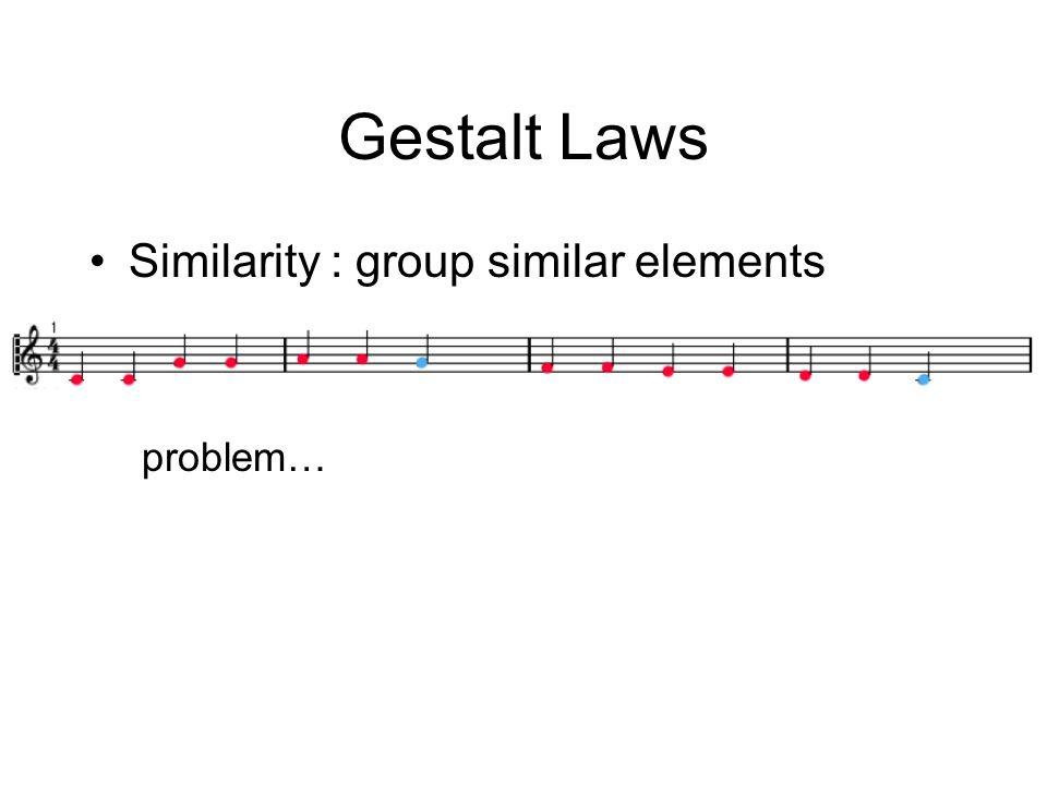 Gestalt Laws Similarity : group similar elements problem…
