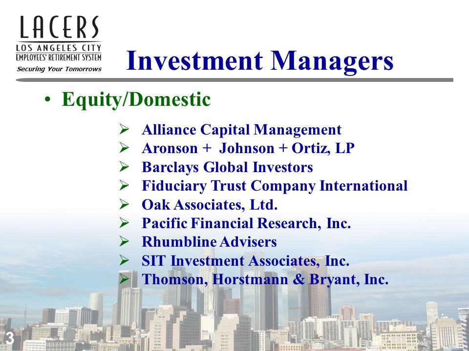 Securing Your Tomorrows 4 Investment Managers  Capital Guardian Trust Company (Europe)  Daiwa SB Investments (USA) Ltd.