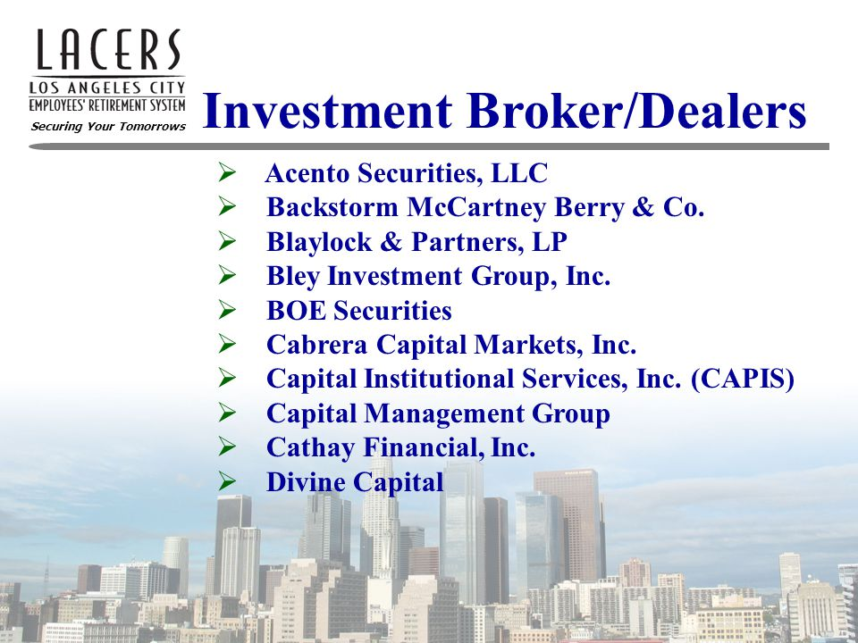 Securing Your Tomorrows Investment Broker/Dealers  Doley Securities  East/West Securities  E.J.