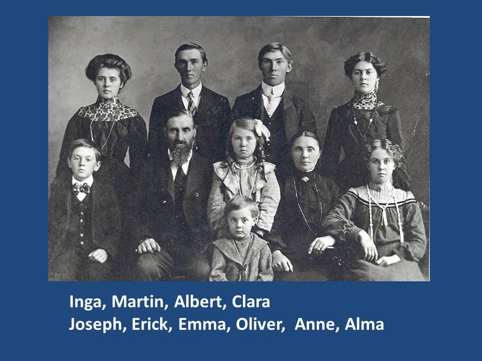 Inga, Martin, Albert, Clara Joseph, Erick, Emma, Oliver, Anne, Alma