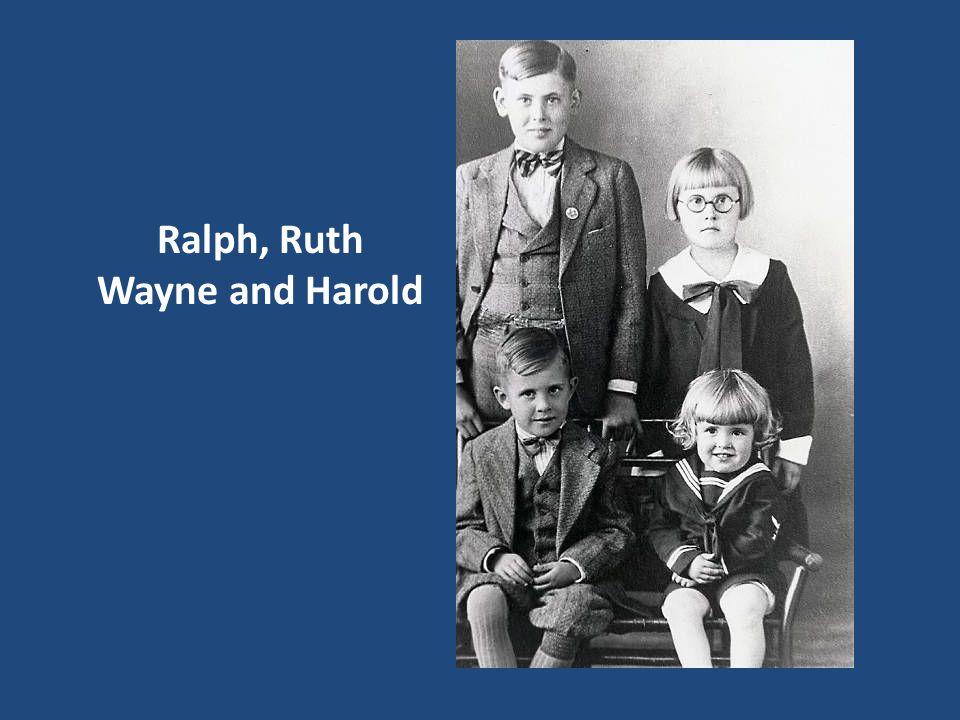 Ralph, Ruth Wayne and Harold