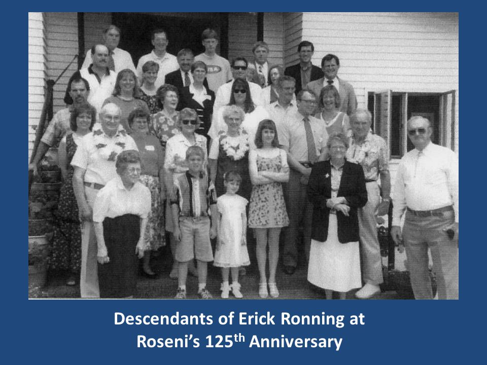 Descendants of Erick Ronning at Roseni's 125 th Anniversary
