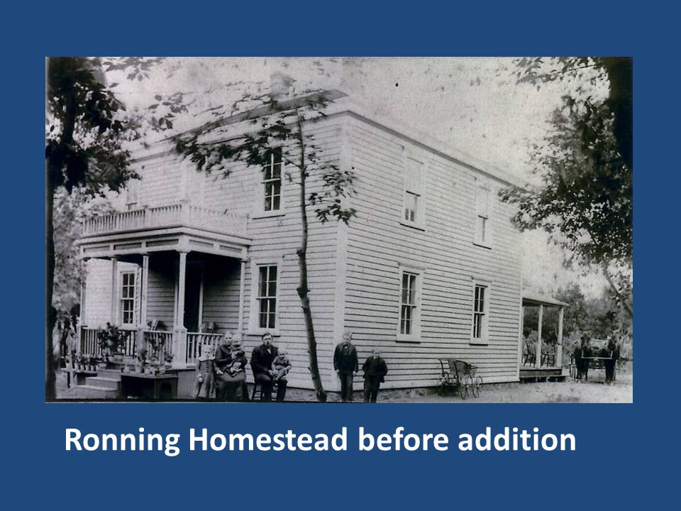Ronning Homestead before addition