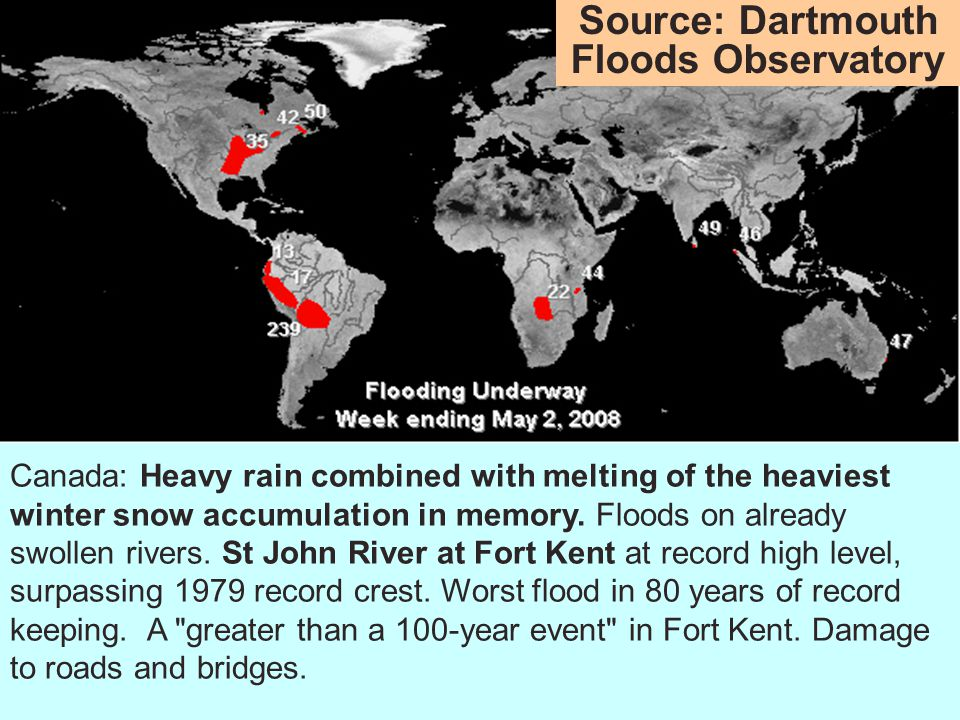 Canada: Heavy rain combined with melting of the heaviest winter snow accumulation in memory.