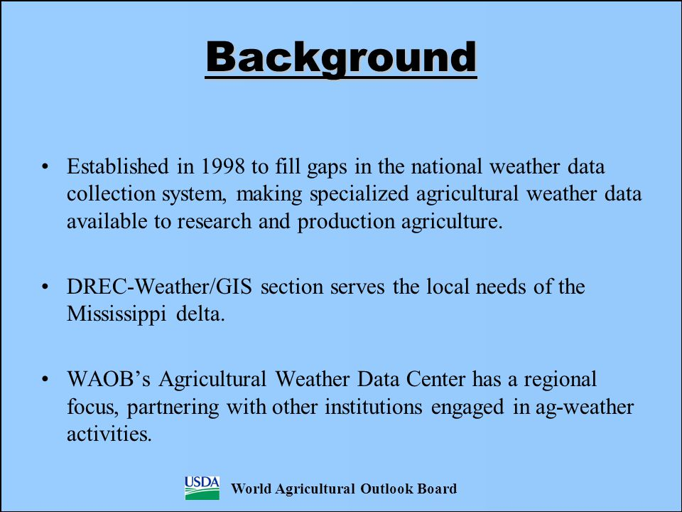 Background Established in 1998 to fill gaps in the national weather data collection system, making specialized agricultural weather data available to