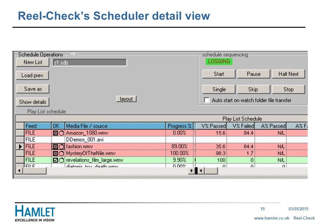 1903/05/2015 Reel-Checkwww.hamlet.co.uk Reel-Check's Scheduler detail view