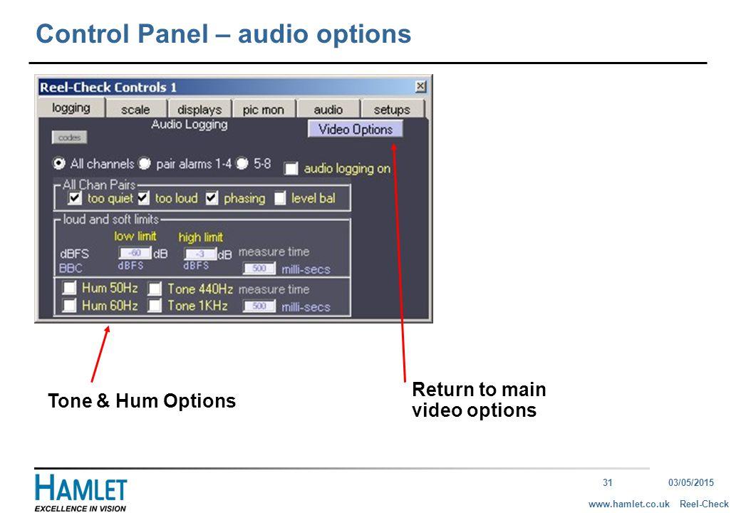3103/05/2015 Reel-Checkwww.hamlet.co.uk Control Panel – audio options Tone & Hum Options Return to main video options