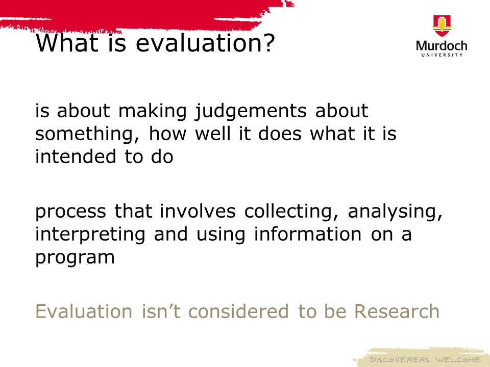 What is evaluation.