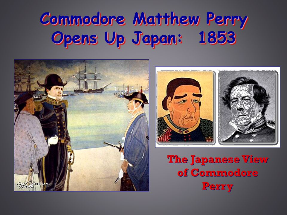 Commodore Matthew Perry Opens Up Japan: 1853 The Japanese View of Commodore Perry