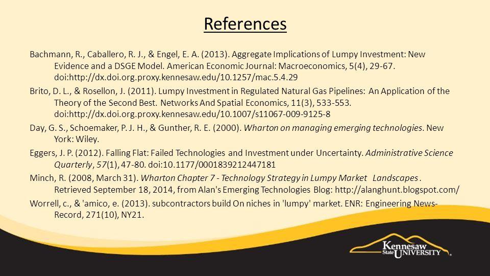 References Bachmann, R., Caballero, R. J., & Engel, E.