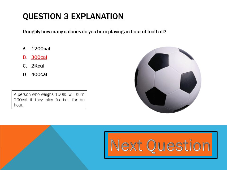 QUESTION 4 Which sport do you not require a ball in.
