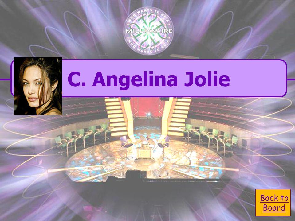  A. Emma Watson A. Emma Watson  C. Angelina Jolie C.