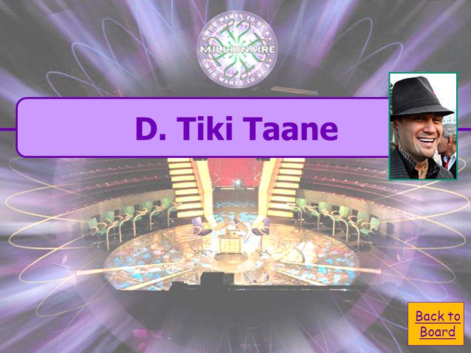  D. Tiki Taane D. Tiki Taane  A. Jesse McCartney A.