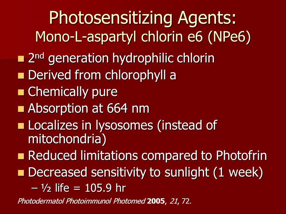 2 nd generation hydrophilic chlorin 2 nd generation hydrophilic chlorin Derived from chlorophyll a Derived from chlorophyll a Chemically pure Chemical