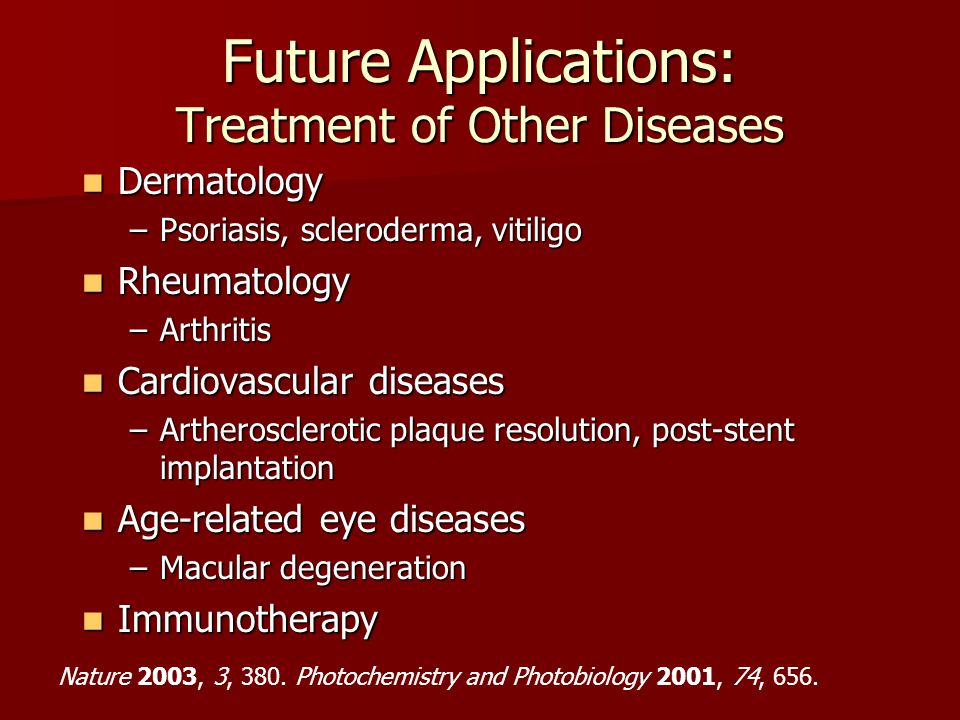 Dermatology Dermatology –Psoriasis, scleroderma, vitiligo Rheumatology Rheumatology –Arthritis Cardiovascular diseases Cardiovascular diseases –Arther