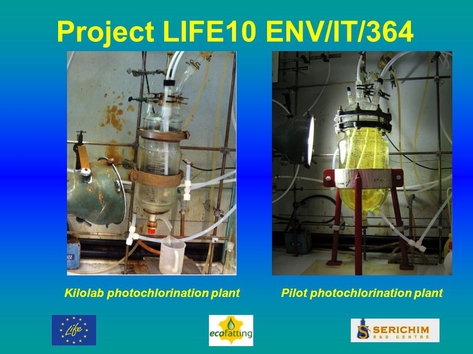 Project LIFE10 ENV/IT/364 Kilolab photochlorination plantPilot photochlorination plant