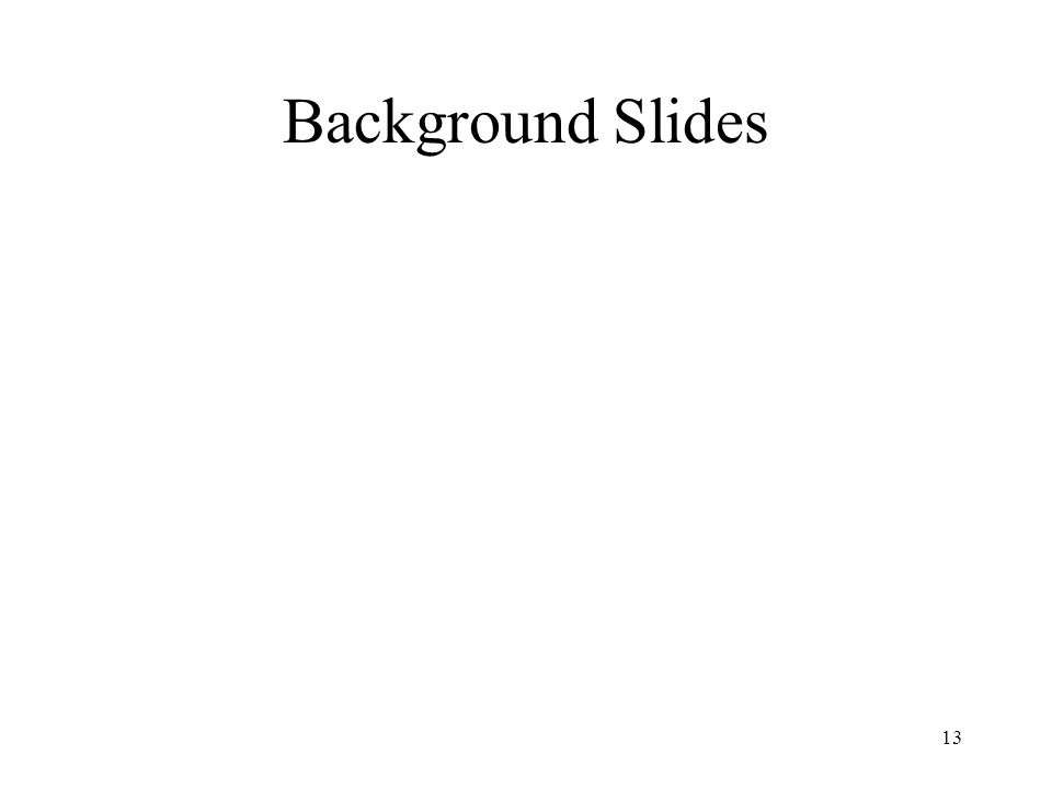 13 Background Slides