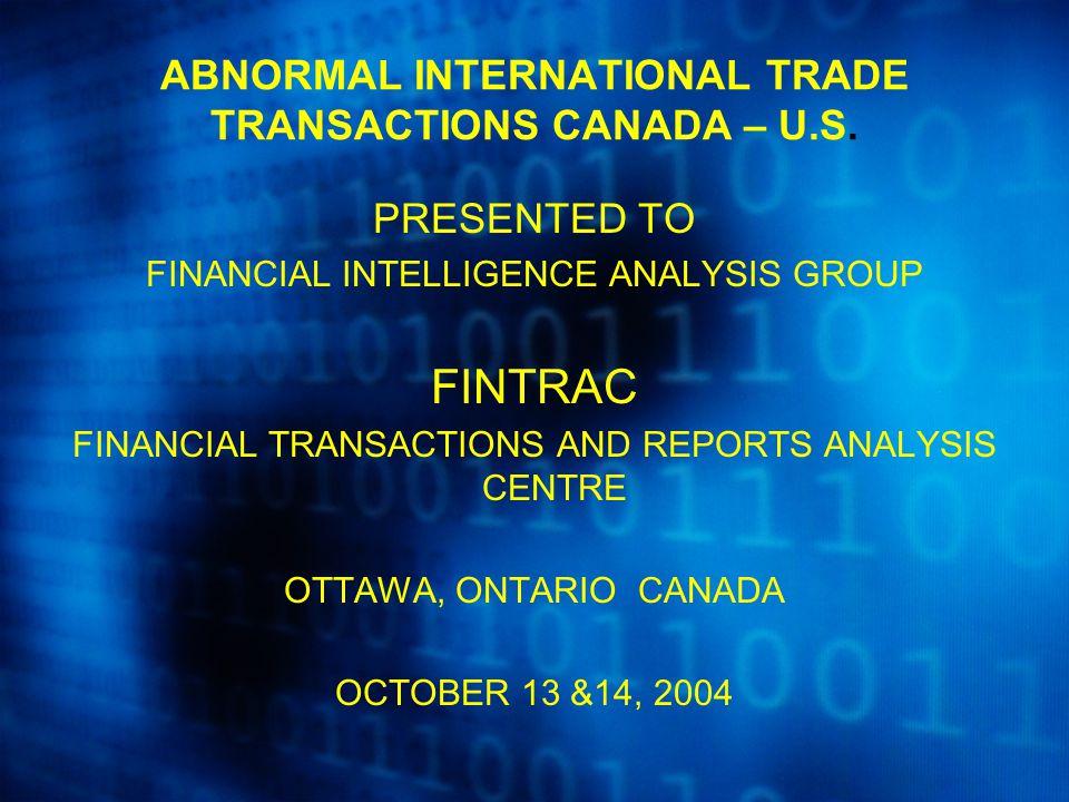 ABNORMAL INTERNATIONAL TRADE TRANSACTIONS CANADA – U.S.