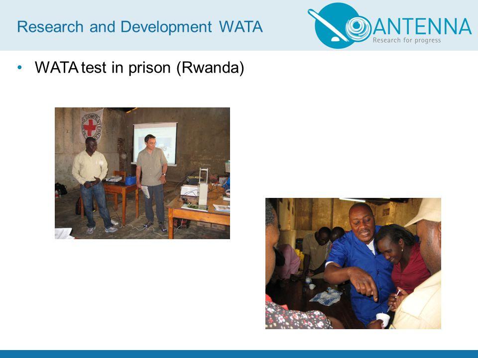 WATA test in prison (Rwanda) Research and Development WATA