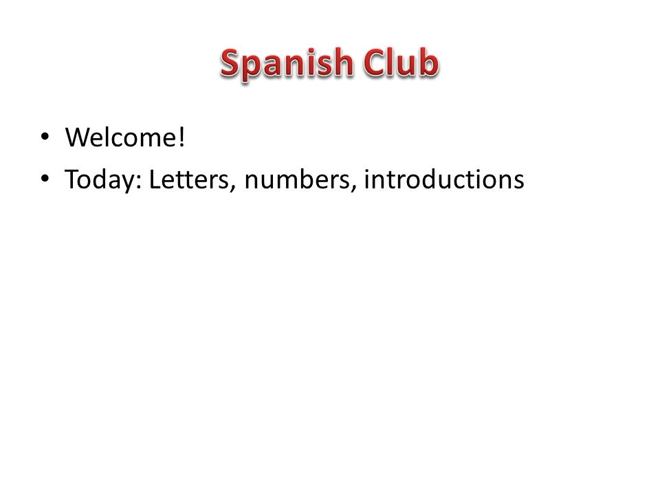 I Letter: ee Sound: ee English example: See Spanish example: decir (to say)