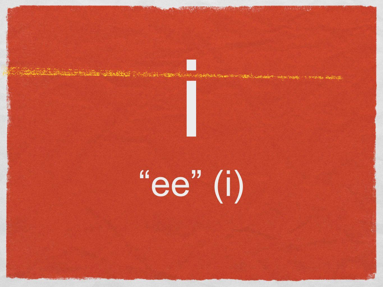 i ee (i)