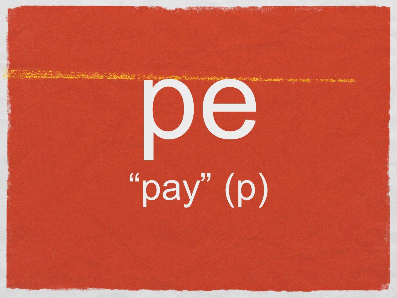 pe pay (p)