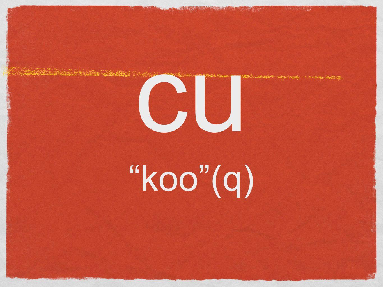 cu koo (q)