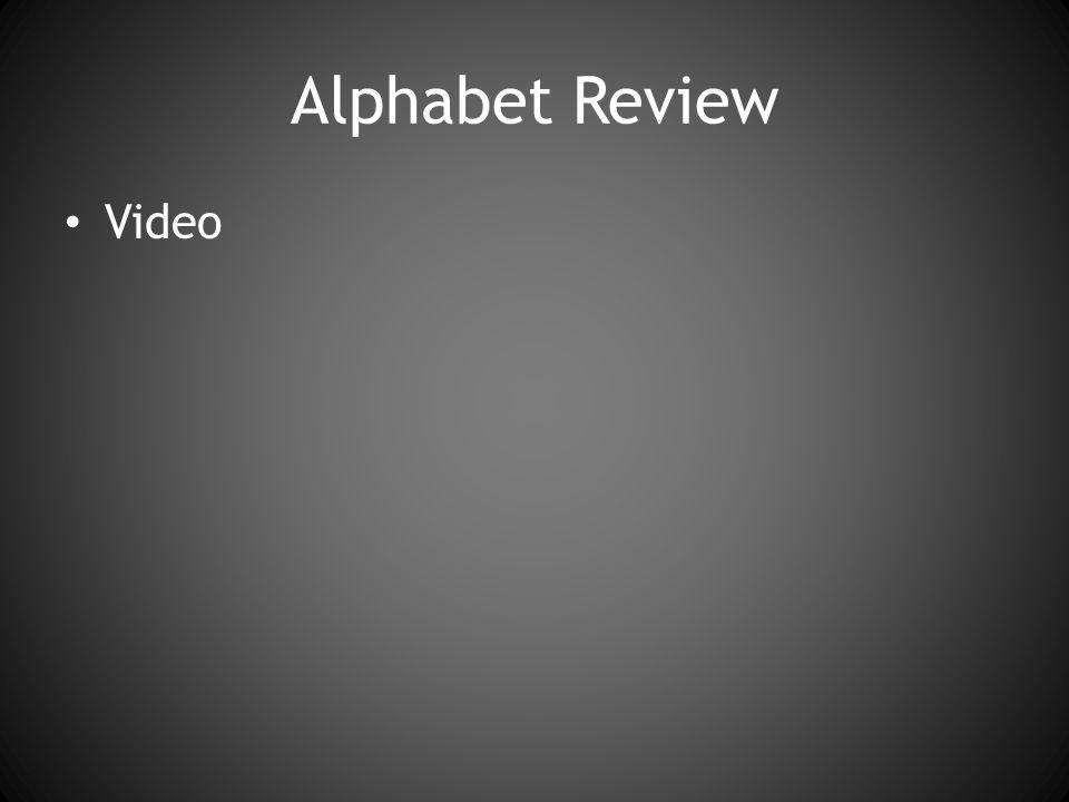 Alphabet Review Video
