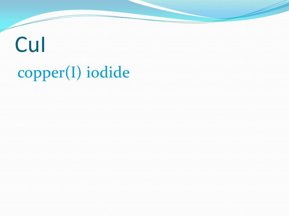 CuI copper(I) iodide