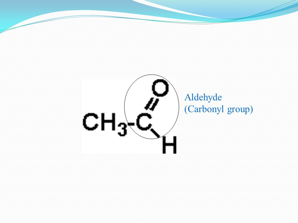 Aldehyde (Carbonyl group)