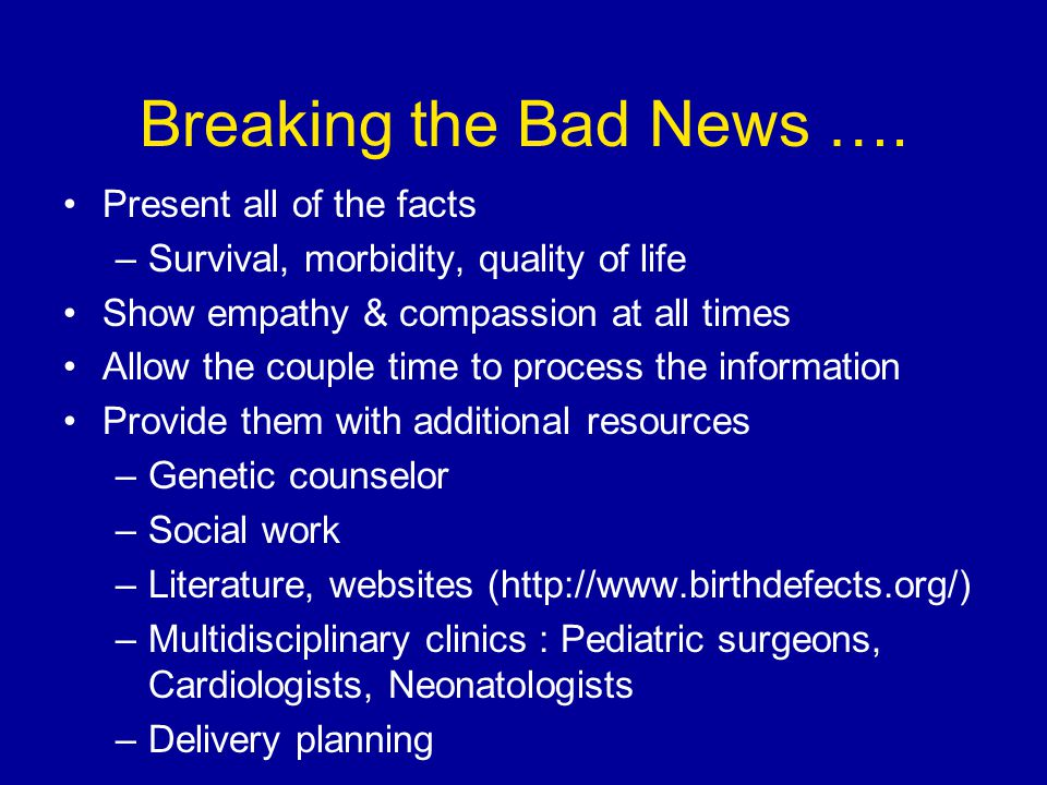 Breaking the Bad News…..