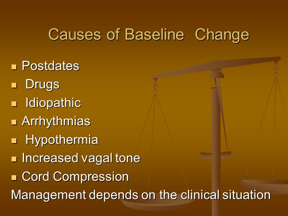 Causes of Baseline Change Causes of Baseline Change Postdates Postdates Drugs Drugs Idiopathic Idiopathic Arrhythmias Arrhythmias Hypothermia Hypother