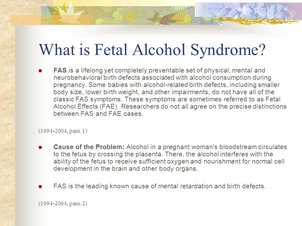 What is Fetal Alcohol Syndrome.