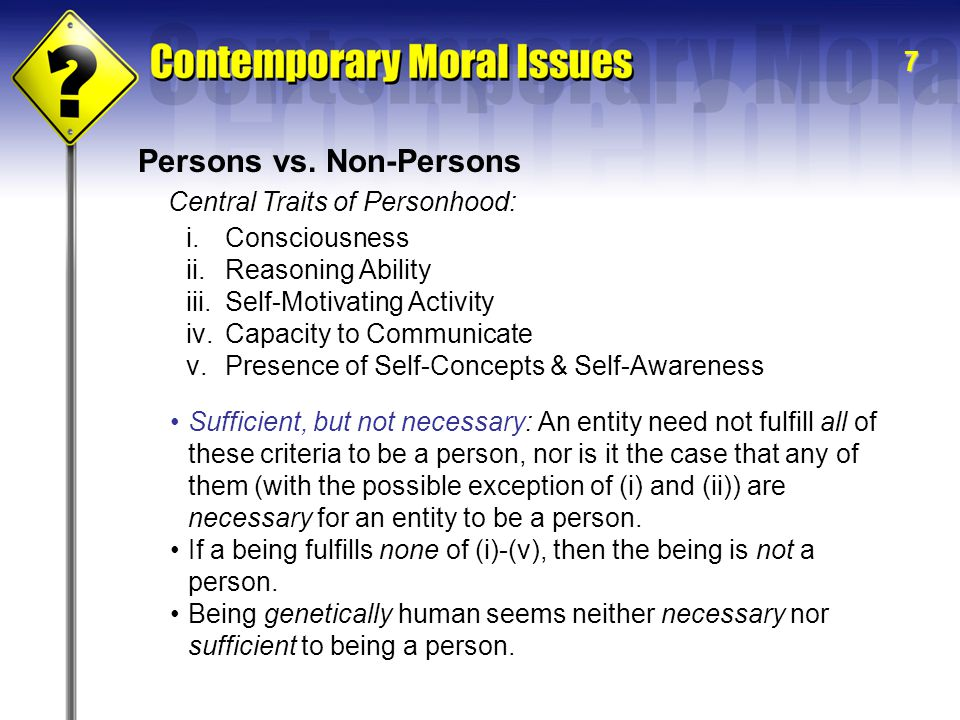 7 Central Traits of Personhood: Persons vs.