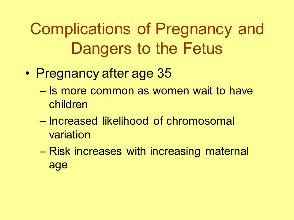 Complications in Pregnancy Ectopic pregnancy Pregnancy-induced hypertension Premature births Delayed labor
