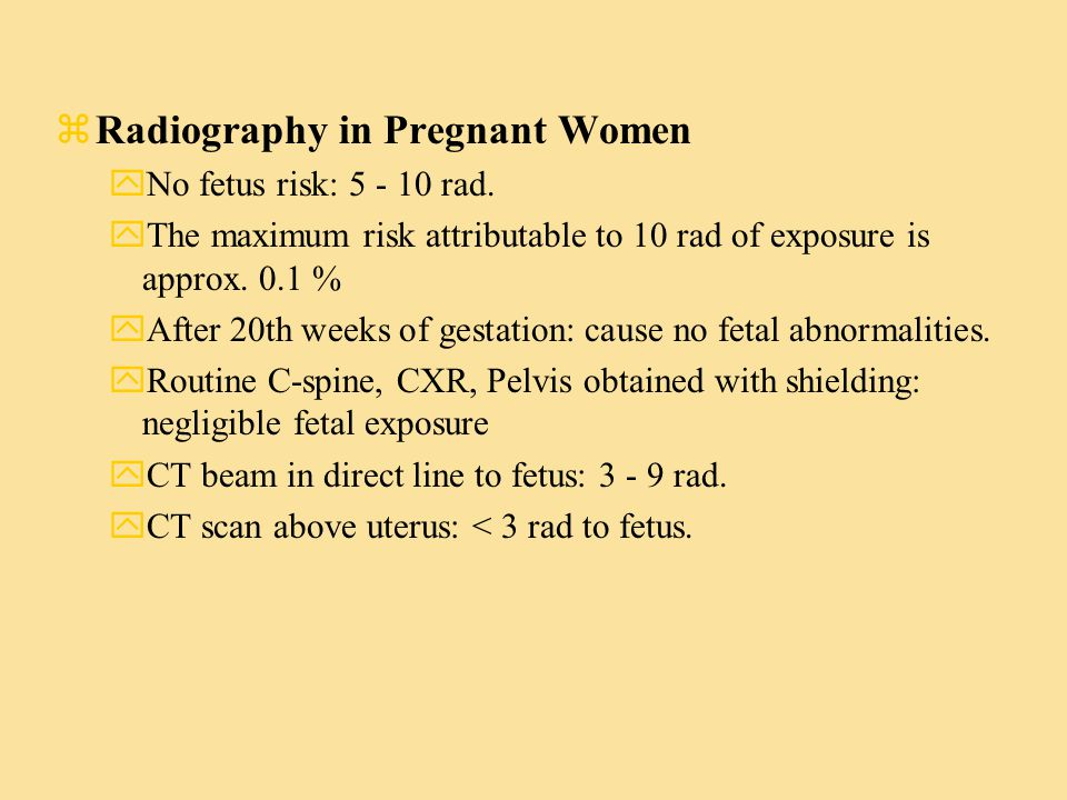 zRadiography to fetus varies: y1.The type of study y2.