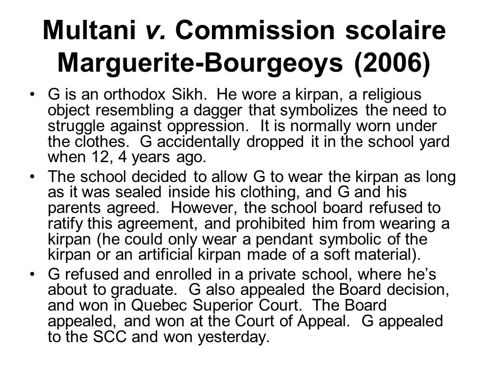 Multani continued Court was 8-0 in favour of G.