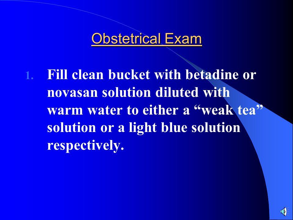 Obstetrical Exam 1.