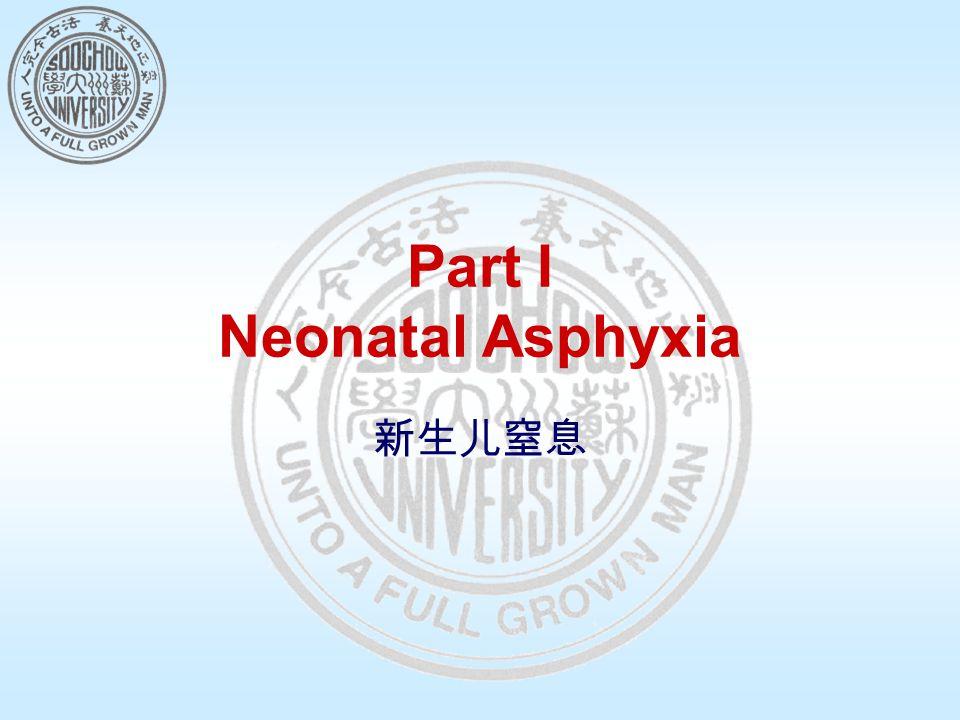 Pathophysiology(III ) Other damages: a.Persistent pulmonary hypertension (PPHN) b.Hyper/hypoglycemia c.Hyperbilirubinemia